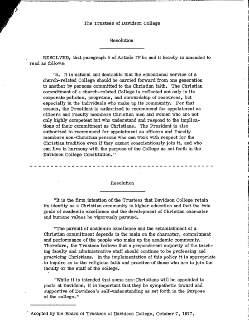 1977 Oct. 19 Resolutions to by-law made by Board of Trustees in Oct 7 meeting; maintaining Christian tradition and dominantly Christian faculty, non-Christian hires are expected to respect Davidson's Christian traditions
