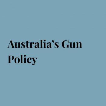 Australia's Gun Policy